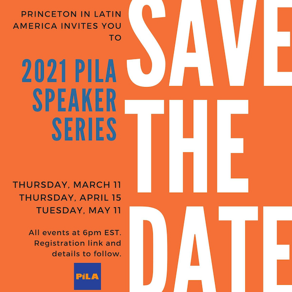 2021 PILA Speaker Series Save the Date